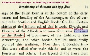Elliots also called Elwald came from near Crowland to the Border