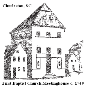 First Bapitist Church Meeting House Charleston SC 1749